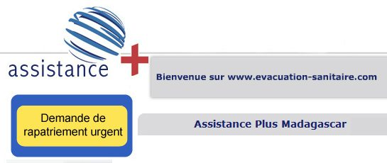 Evacuation sanitaire Assistance Plus Madagascar assurances médicales internationales